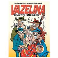De fantastiske tegneseriene med Vazelina
