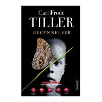 Begynnelser av Carl Frode Tiller
