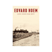 Land ingen har sett fra Edvard Hoem